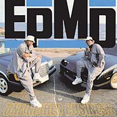 Unfinished Business by EPMD