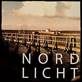 Nordlicht, Vol. 1 (Amazing Deep Electronic Dance Music) by Various Artists