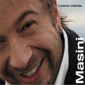 L'uomo Volante by Marco Masini