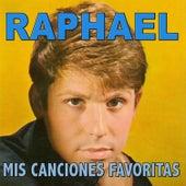 Mis Canciones Favoritas de Raphael