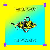 Migamo by Mike Gao