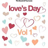 Love's Day, Vol. 1 (The Sound of Your Love) de Various Artists