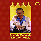 King of Polka by Frankie Yankovic