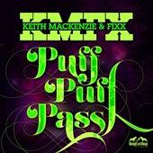 Puff Puff Pass by Keith MacKenzie