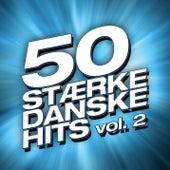 50 Stærke Danske Hits (Vol. 2) von Various Artists