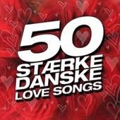 50 Stærke Danske Love Songs by Various Artists