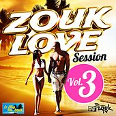 Zouk Love Session, Vol. 3 di Various Artists
