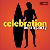 Celebration: Beach Party de Various Artists