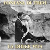 Fontana di Trevi (La dolce vita) by Various Artists