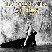 La dolce vita (50 hits anni 60 compilation) de Various Artists