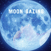 Moon Gazing von Various Artists