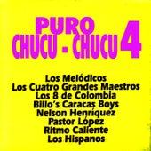 Puro Chucu-Chucu 4 by Various Artists