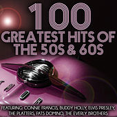 100 Greatest Hits of the 50s & 60s by Various Artists