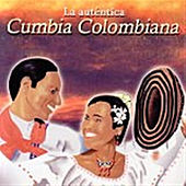 La Authéntica Cumbia Colombiana de Various Artists