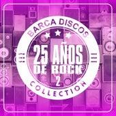 Barca Discos, 25 Años de Rock de Various Artists