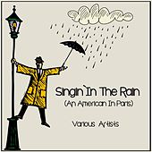 Singin' in the Rain (An American in Paris) de Various Artists