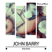 Mab Mab by John Barry