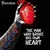 The Man Who Broke His Own Heart de Everclear