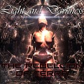 The Rebellion of Terra by Light and Darkness