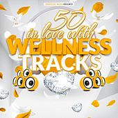 50 in Love With Wellness Tracks von Various Artists
