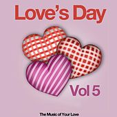 Love's Day, Vol. 5 (The Sound of Your Love) de Various Artists