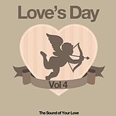 Love's Day, Vol. 4 (The Sound of Your Love) de Various Artists