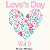 Love's Day, Vol. 9 (The Sound of Your Love) by Various Artists