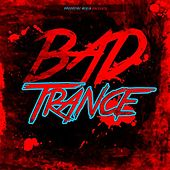 Bad Trance von Various Artists