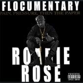 Flocumentary de Roadie Rose