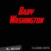Classic Hits By Baby Washington by Baby Washington
