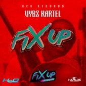 Fix Up - Single by VYBZ Kartel