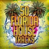 50 Florida House Tracks de Various Artists