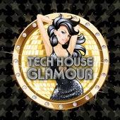 Tech House Glamour de Various Artists