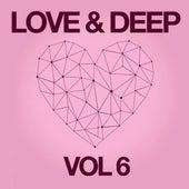 Love & Deep, Vol. 6 by Various Artists