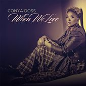 When We Love by Conya Doss