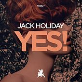 Yes! by Jack Holiday