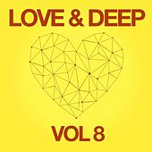 Love & Deep, Vol. 8 by Various Artists