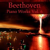 Beethoven Piano Works, Vol. 6 de Various Artists