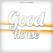 Good House de Various Artists