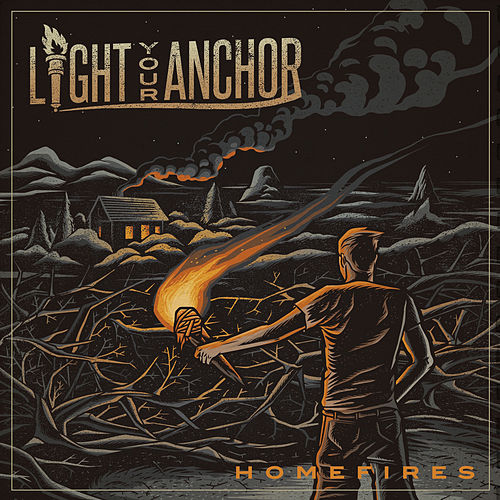 Homefires by Light Your Anchor