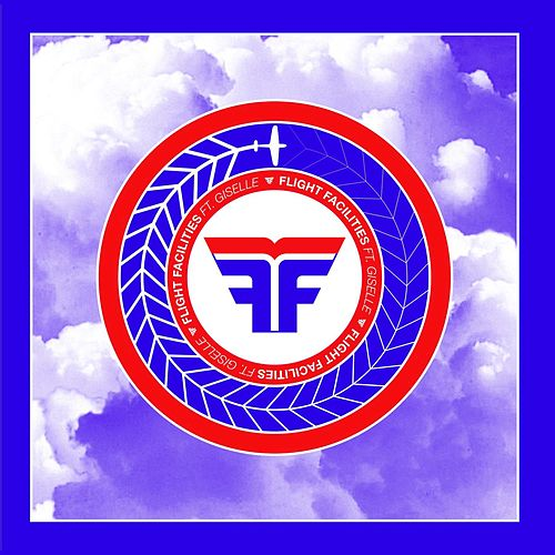 Crave You (Remixes) by Flight Facilities