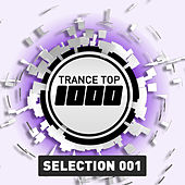 Trance Top 1000 Selection, Vol. 1 de Various Artists