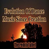 The Evolution of Dance Music Creation (March Worldwide Exclusvie Best Housemusic Tunes Compilation) de Various Artists