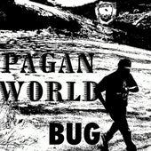Pagan World by Bug