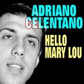Hello, Mary Lou de Adriano Celentano
