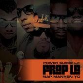 Nap Manyen Yo (feat. Frap La) by Powersurge