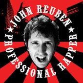 Professional Rapper by John Reuben