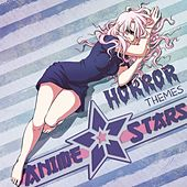 Anime Stars: The Horror Themes Collection (Anime Stars, Vol. 4) by Various Artists