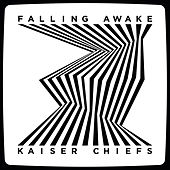 Falling Awake by Kaiser Chiefs