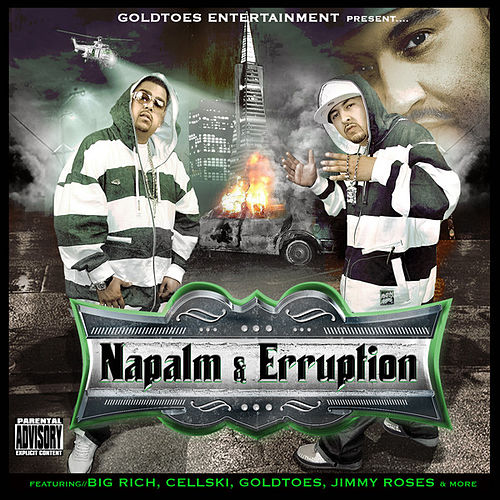 Goldtoes Entertainment Presents Naypalm & Erruption by Naypalm & Erruption
